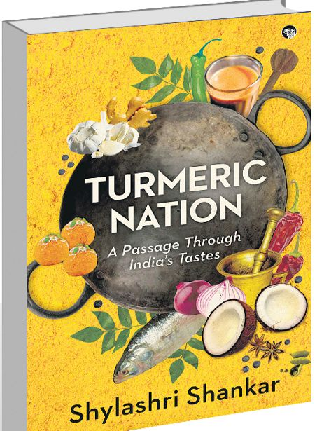 Shylashri Shankar's Turmeric Nation brings flavours of a nation, and its politics of nationalism