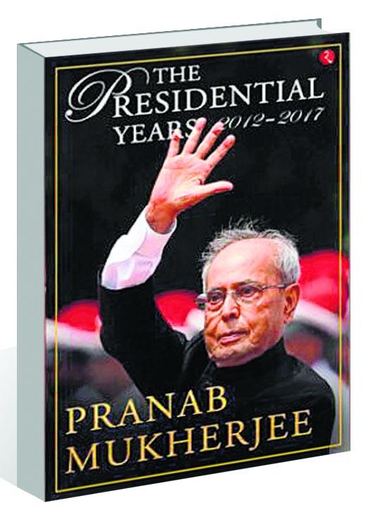Pranab Mukherjee's memoirs reflect on presidency, Cong, 2 PMs