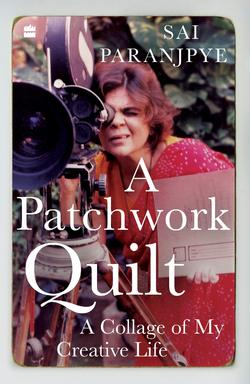 Sai Paranjpye's A Patchwork Quilt looks back at her tryst with limelight
