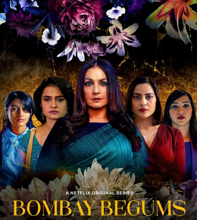 Netflix series Bombay Begums celebrates women as they are replete with strengths, weaknesses and desires