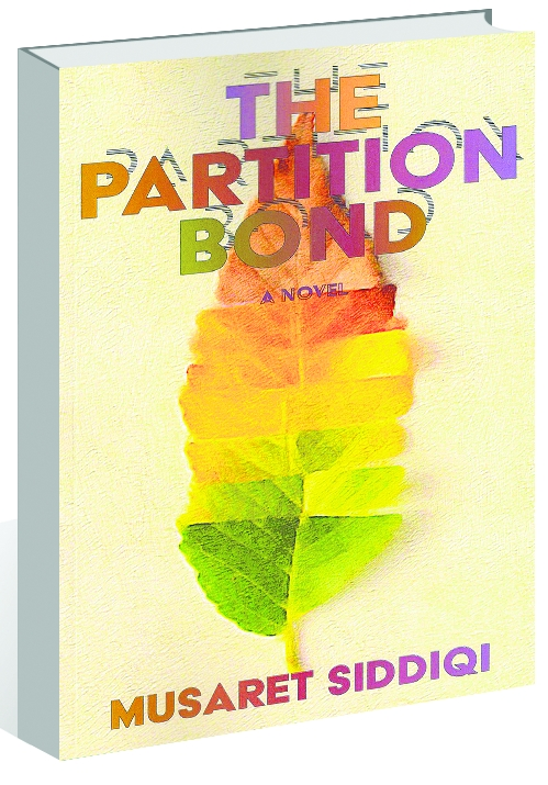 'The Partition Bond' by Musaret Siddiqi retells the pain and scars of Partition
