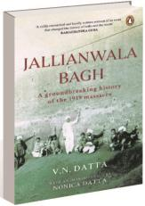 Revisiting VN Datta's monograph that set the record straight on Jallianwala tragedy