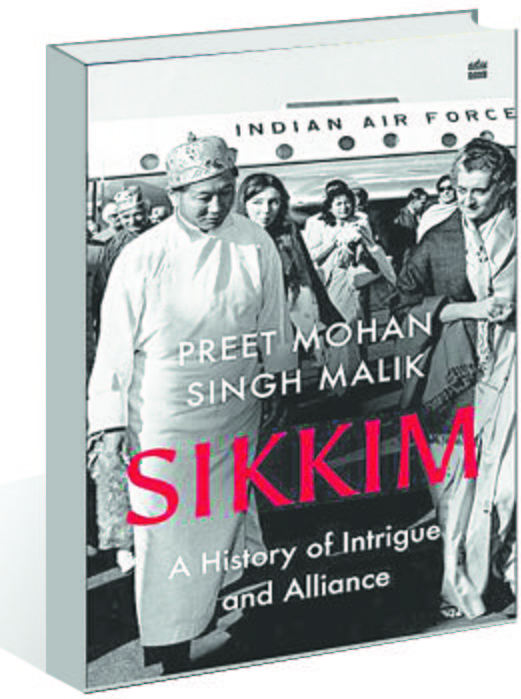 Preet Mohan Singh Malik unravels the Sikkim story